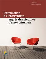 Introduction à l'intervention auprès des victimes d'actes criminels